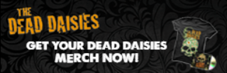 Get your dead daisies merch now!