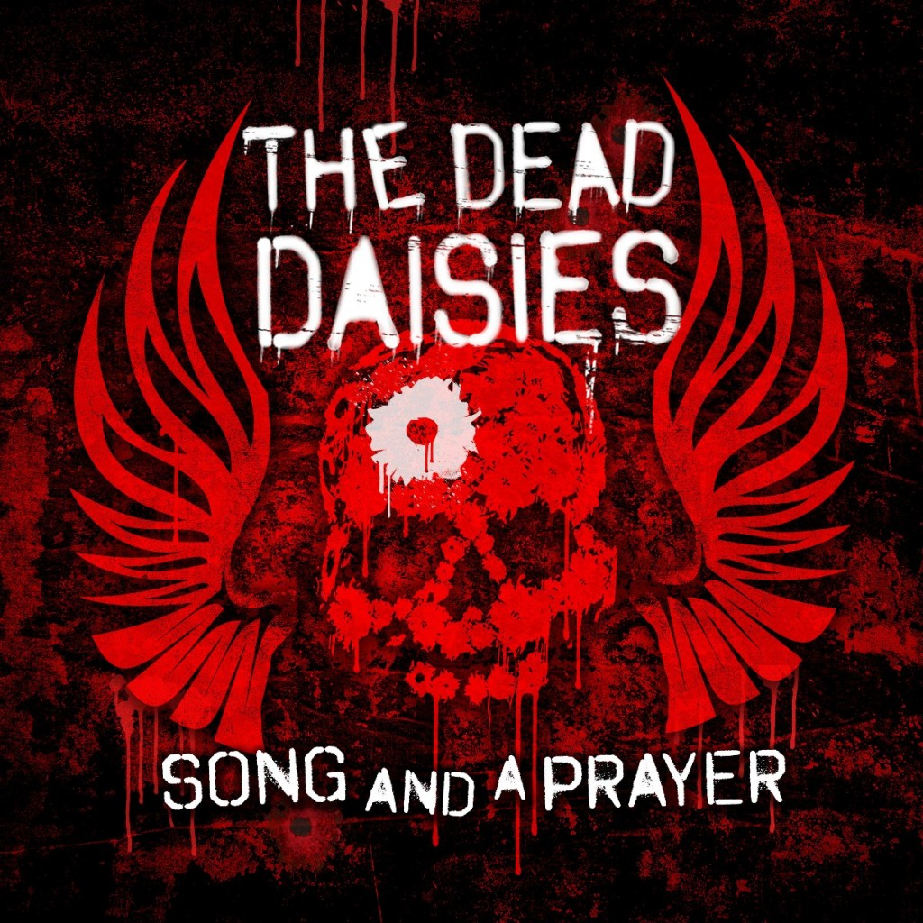 Song And A Prayer - The Dead Daisies - SINGLE COVER